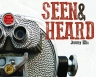 The front cover for Seen & Heard.